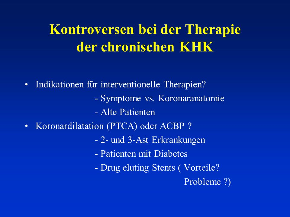Kontroversen bei der Therapie der chronischen KHK