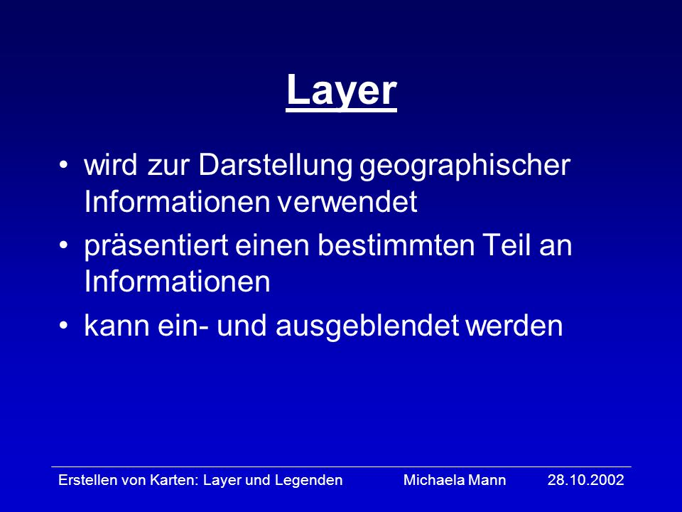 Layer wird zur Darstellung geographischer Informationen verwendet