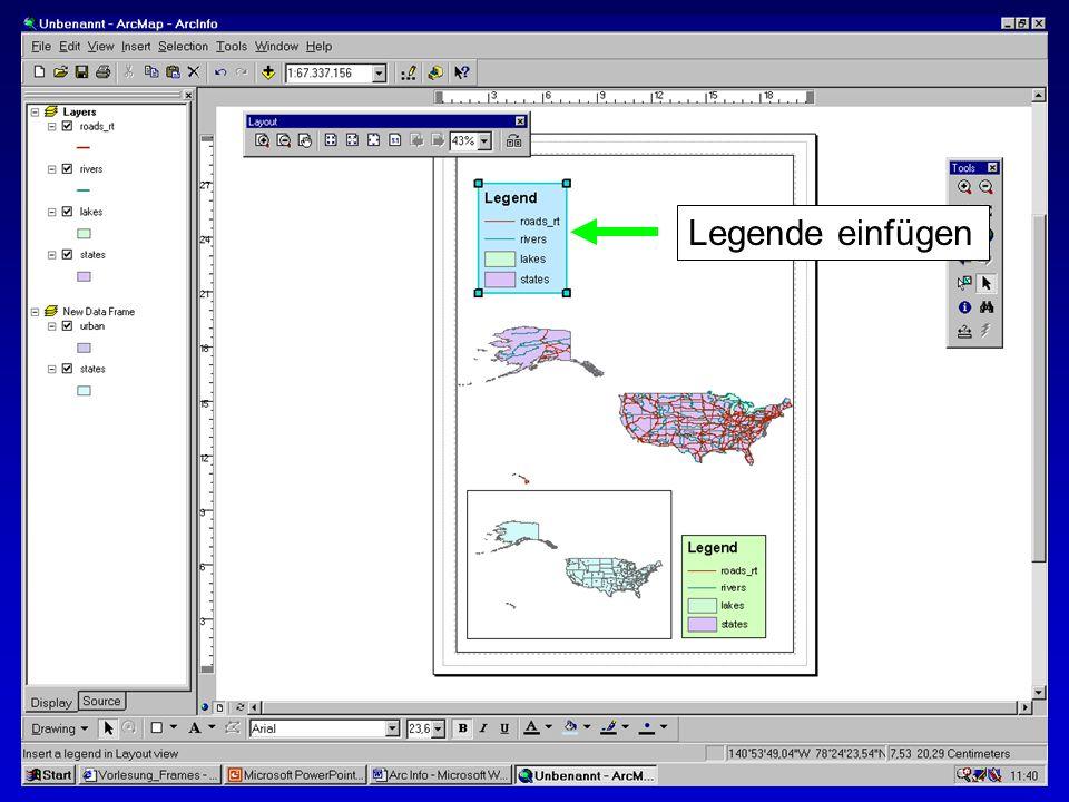 Legende einfügen Erstellen von Karten: Layer und Legenden