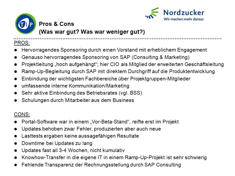Pros & Cons (Was war gut Was war weniger gut )