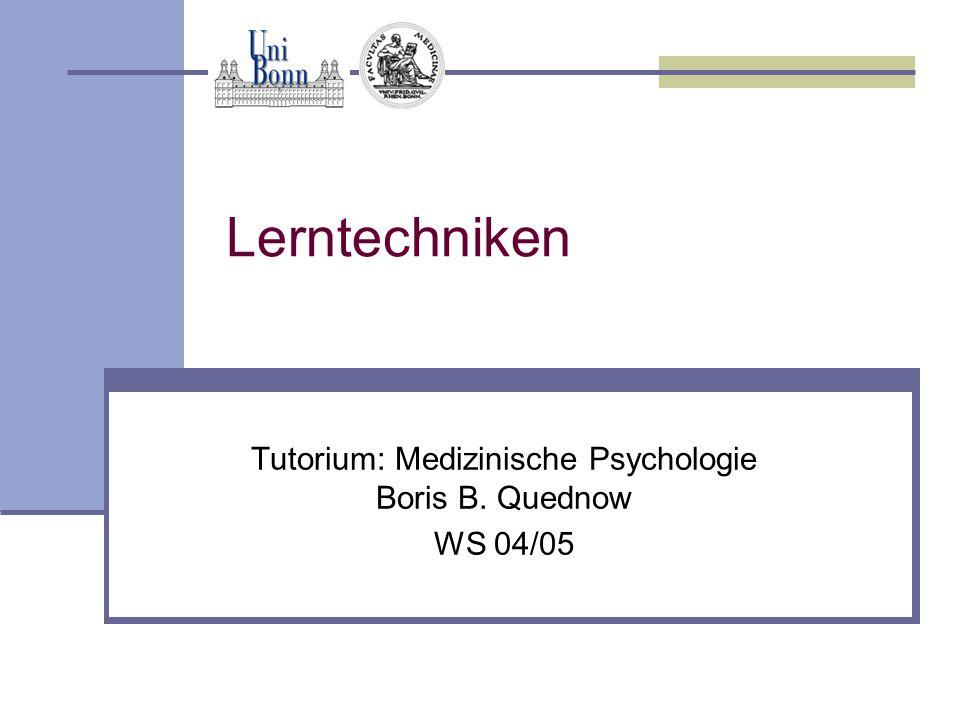 Tutorium: Medizinische Psychologie Boris B. Quednow WS 04/05