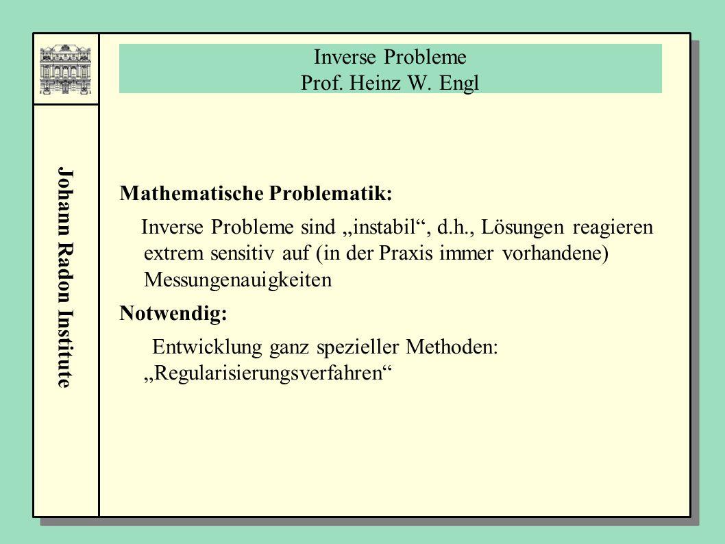 Inverse Probleme Prof. Heinz W. Engl
