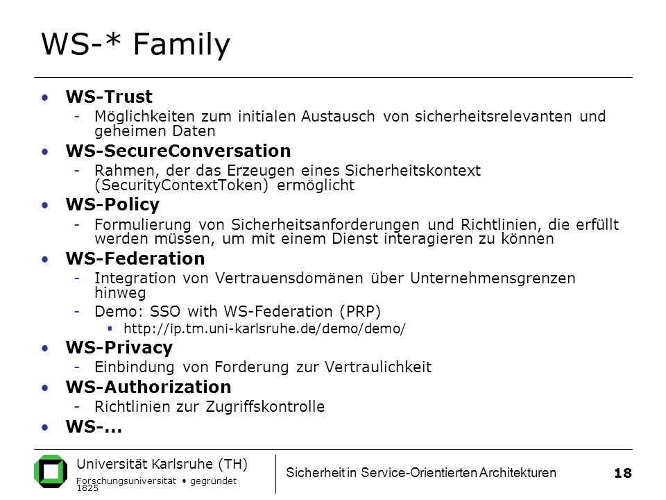 WS-* Family WS-Trust WS-SecureConversation WS-Policy WS-Federation