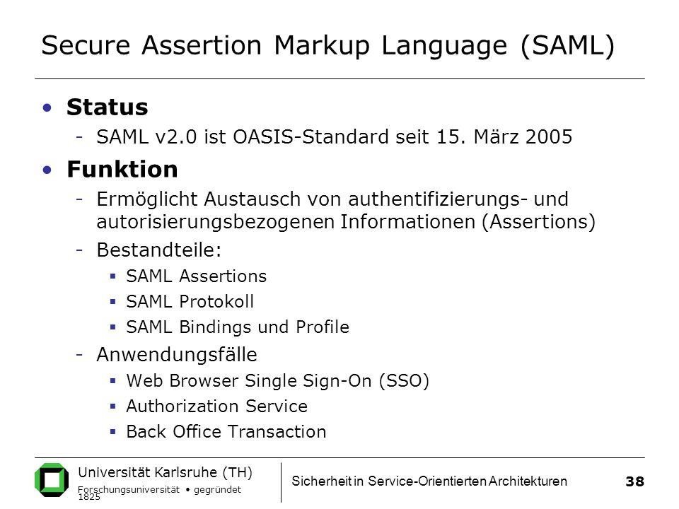Secure Assertion Markup Language (SAML)