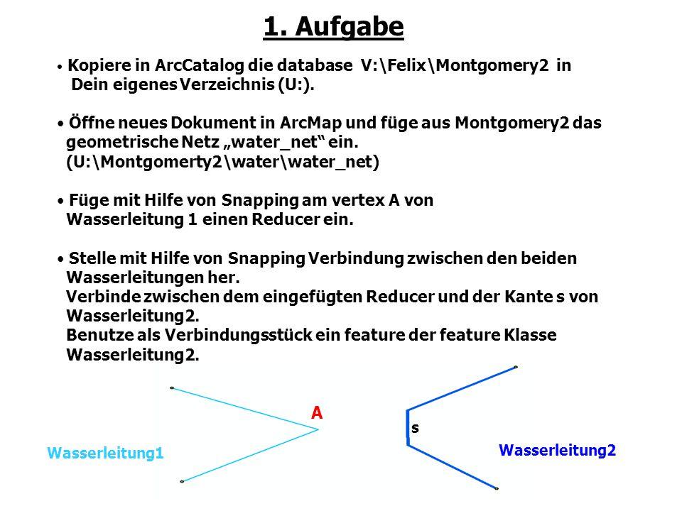 1. Aufgabe Kopiere in ArcCatalog die database V:\Felix\Montgomery2 in. Dein eigenes Verzeichnis (U:).