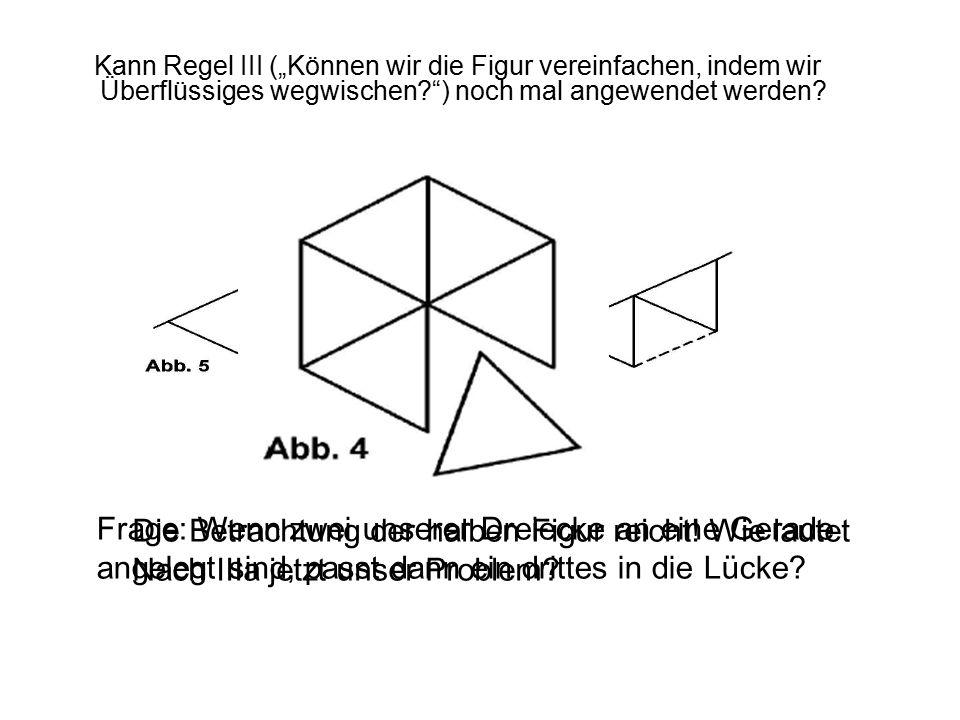 Frage: Wenn zwei unserer Dreiecke an eine Gerade