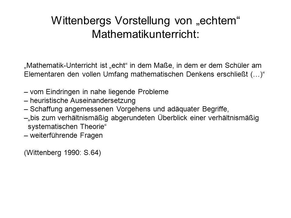 """Wittenbergs Vorstellung von """"echtem Mathematikunterricht:"""