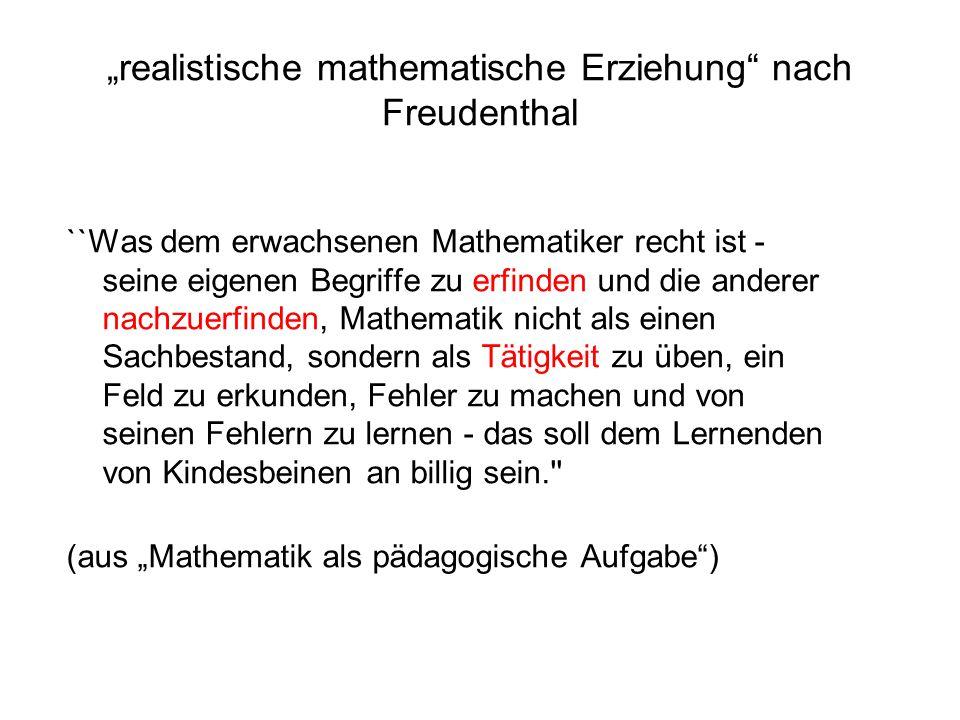"""""""realistische mathematische Erziehung nach Freudenthal"""