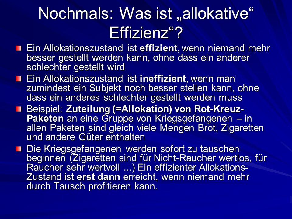 "Nochmals: Was ist ""allokative Effizienz"