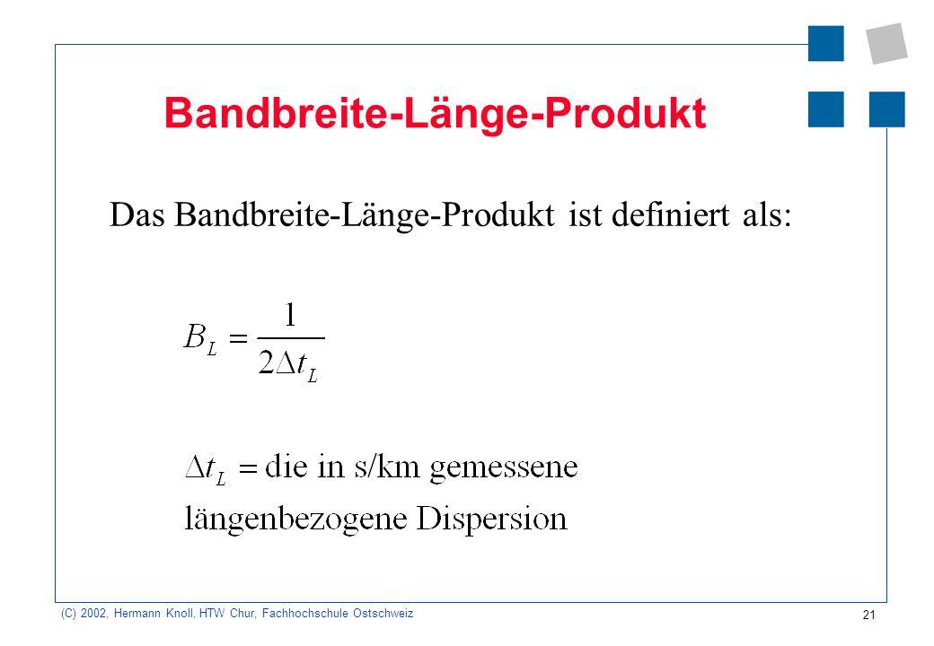 Bandbreite-Länge-Produkt