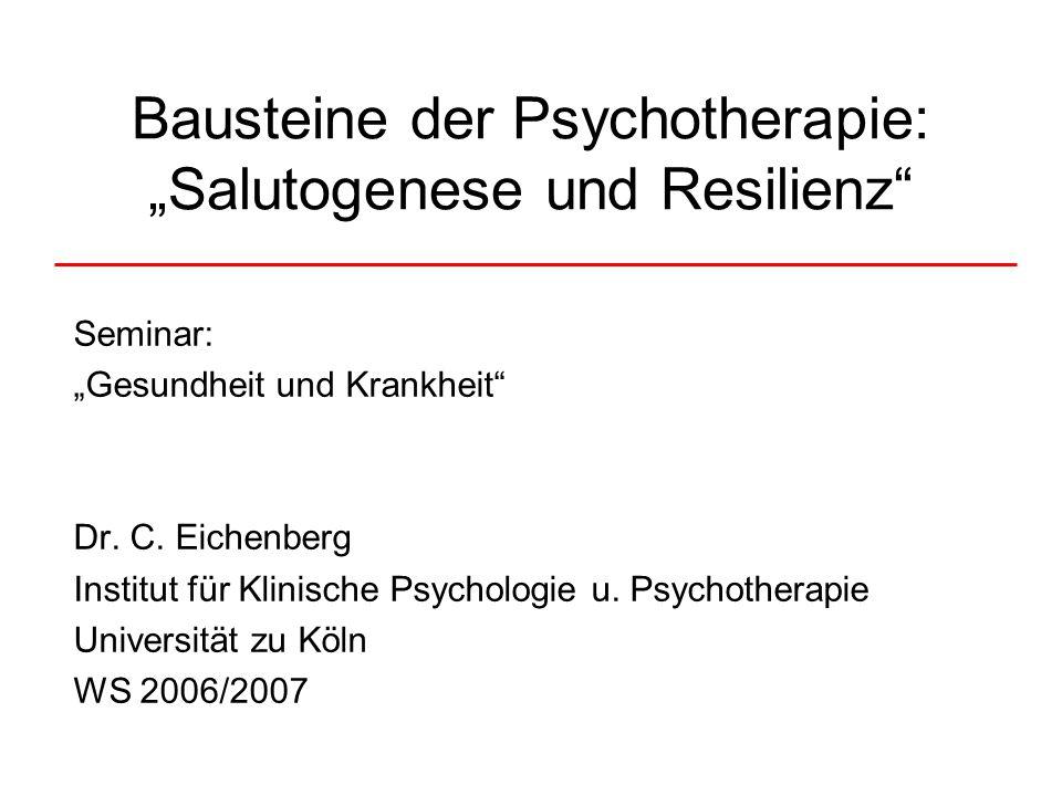 """Bausteine der Psychotherapie: """"Salutogenese und Resilienz"""
