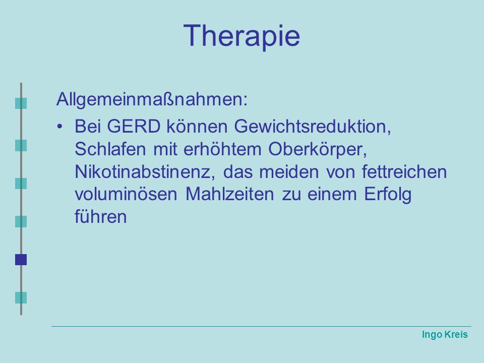 Therapie Allgemeinmaßnahmen: