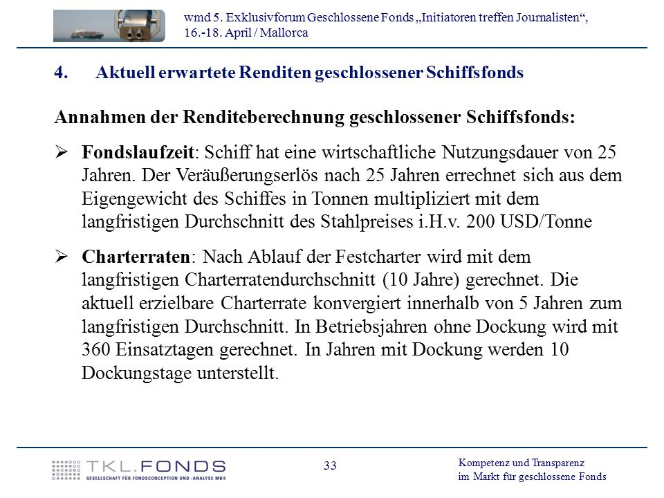 Annahmen der Renditeberechnung geschlossener Schiffsfonds: