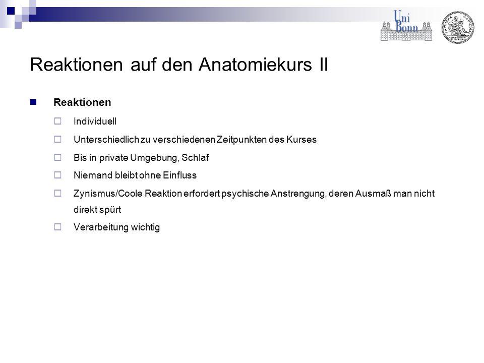 Reaktionen auf den Anatomiekurs II