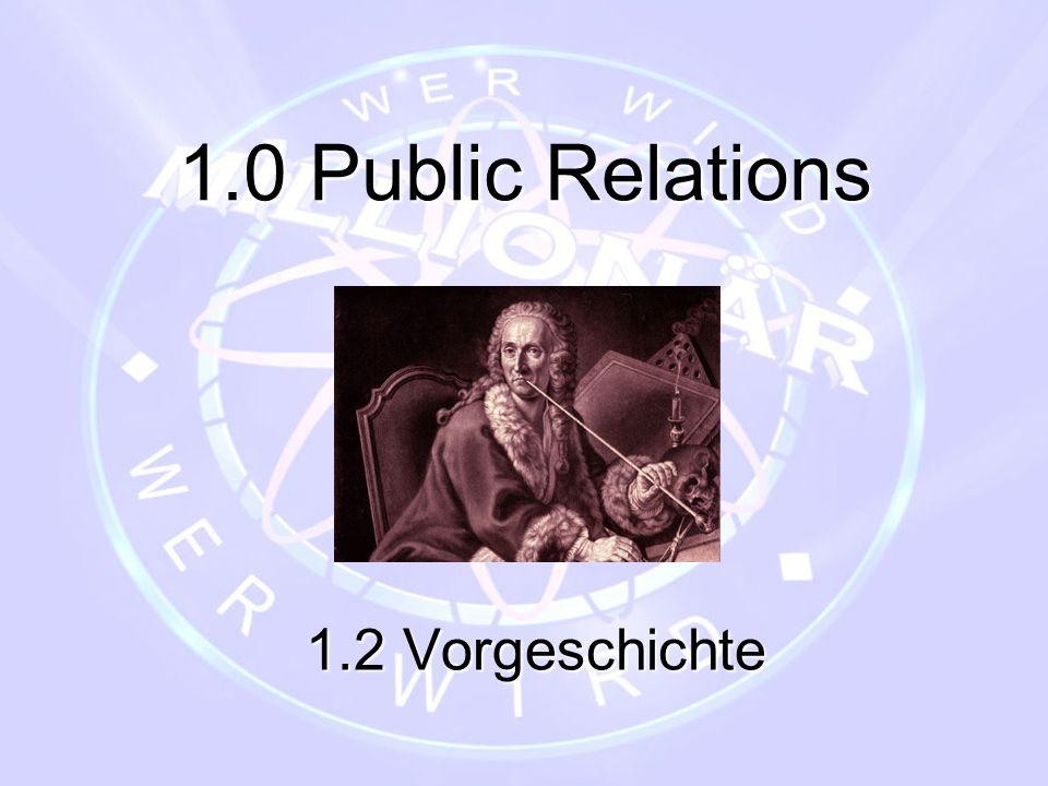 1.0 Public Relations 1.2 Vorgeschichte
