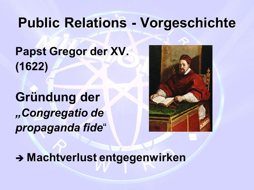 Public Relations - Vorgeschichte