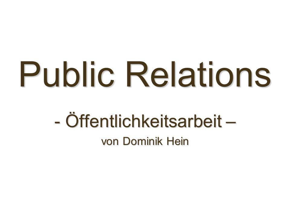 - Öffentlichkeitsarbeit – von Dominik Hein