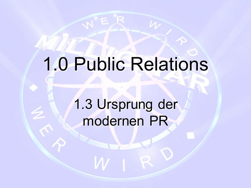1.3 Ursprung der modernen PR