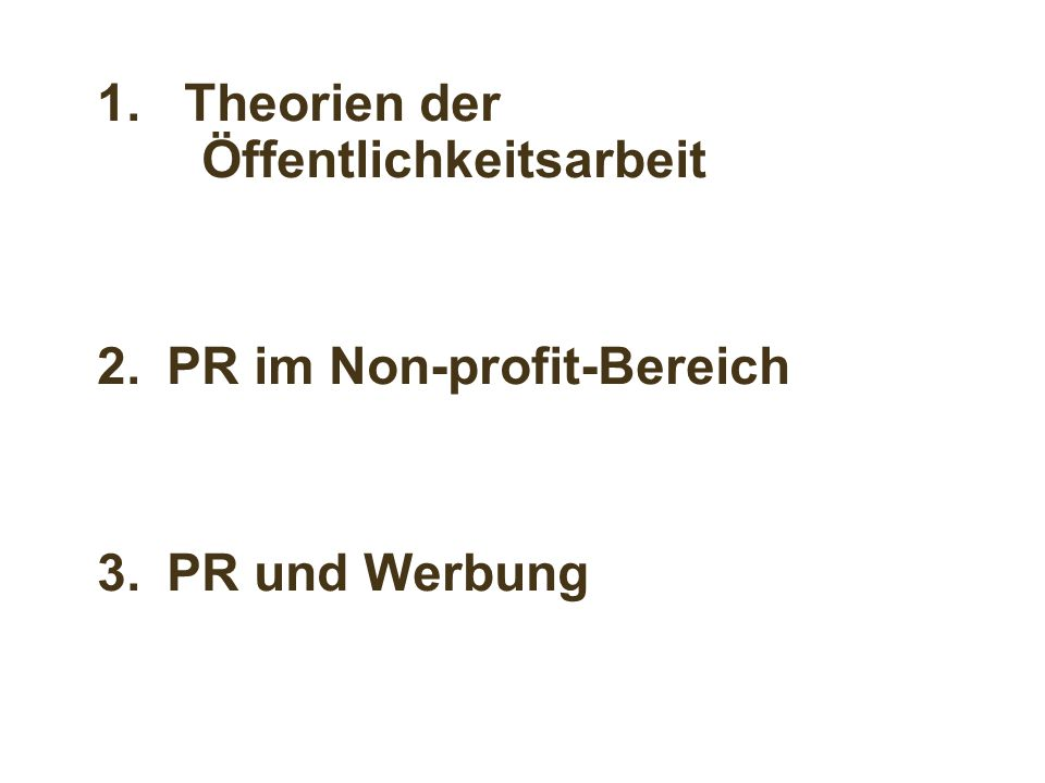 1. Theorien der Öffentlichkeitsarbeit