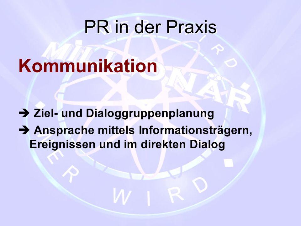 PR in der Praxis Kommunikation  Ziel- und Dialoggruppenplanung
