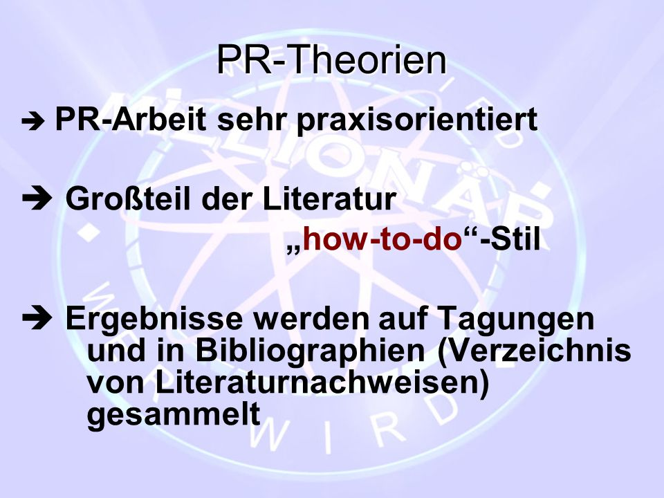 "PR-Theorien  Großteil der Literatur ""how-to-do -Stil"
