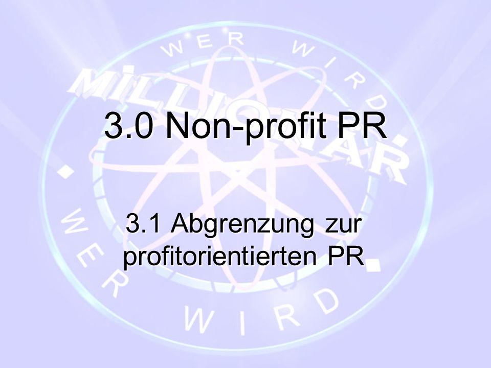3.1 Abgrenzung zur profitorientierten PR