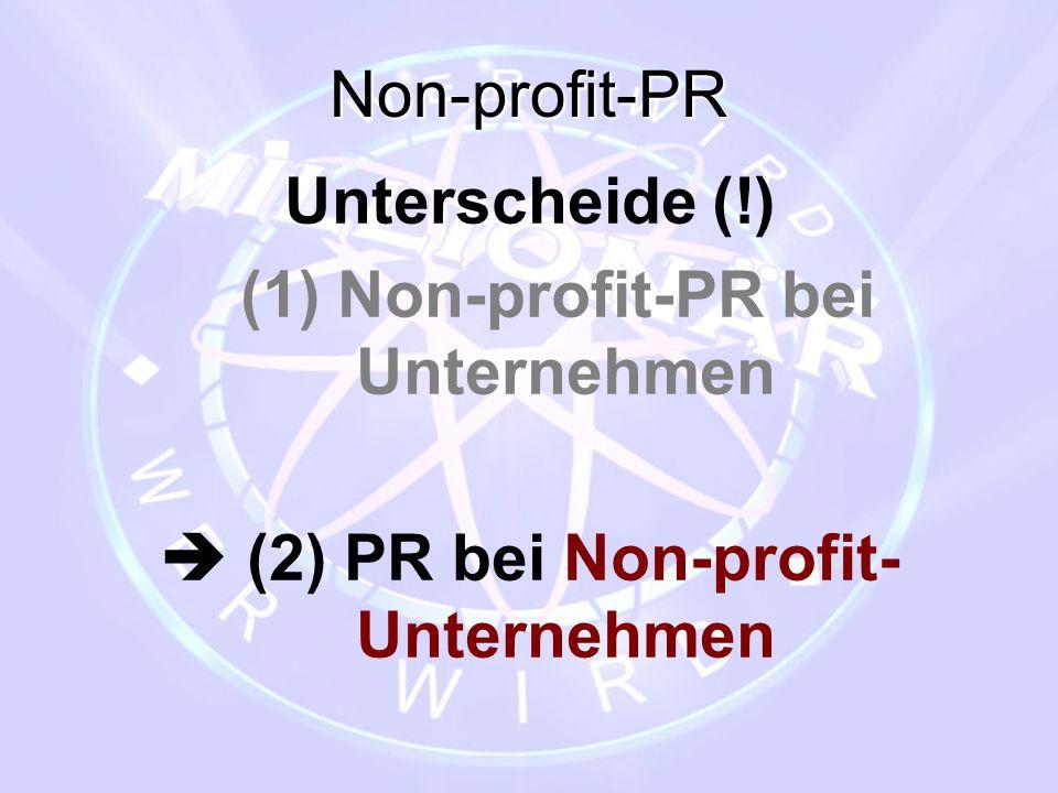 (1) Non-profit-PR bei Unternehmen  (2) PR bei Non-profit-Unternehmen