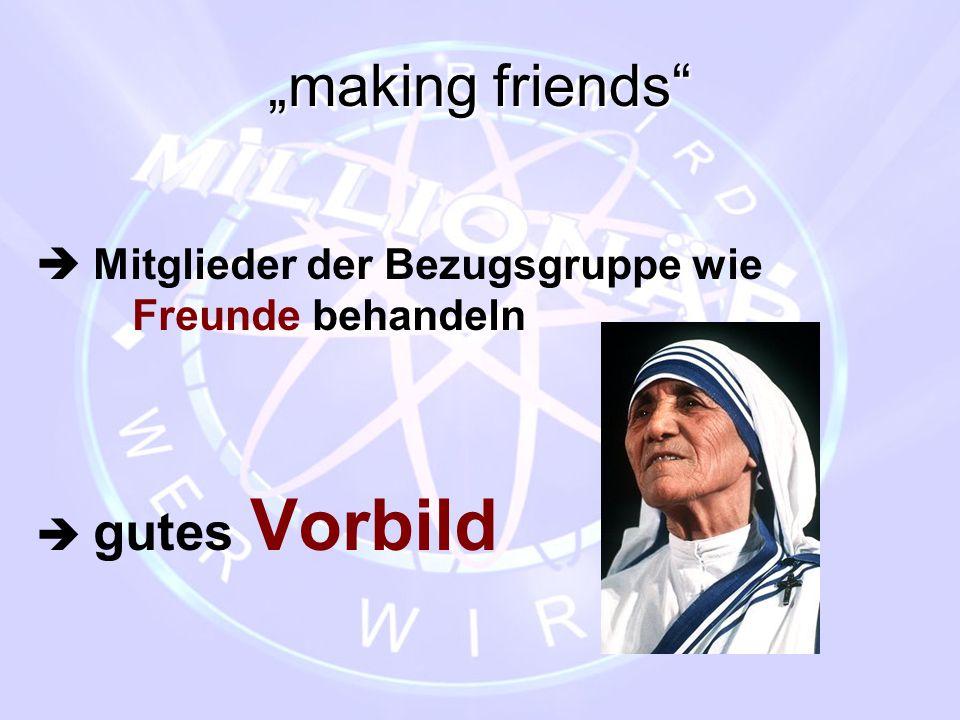 """""""making friends  Mitglieder der Bezugsgruppe wie Freunde behandeln"""