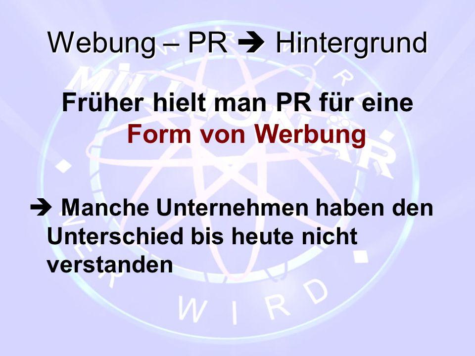 Webung – PR  Hintergrund