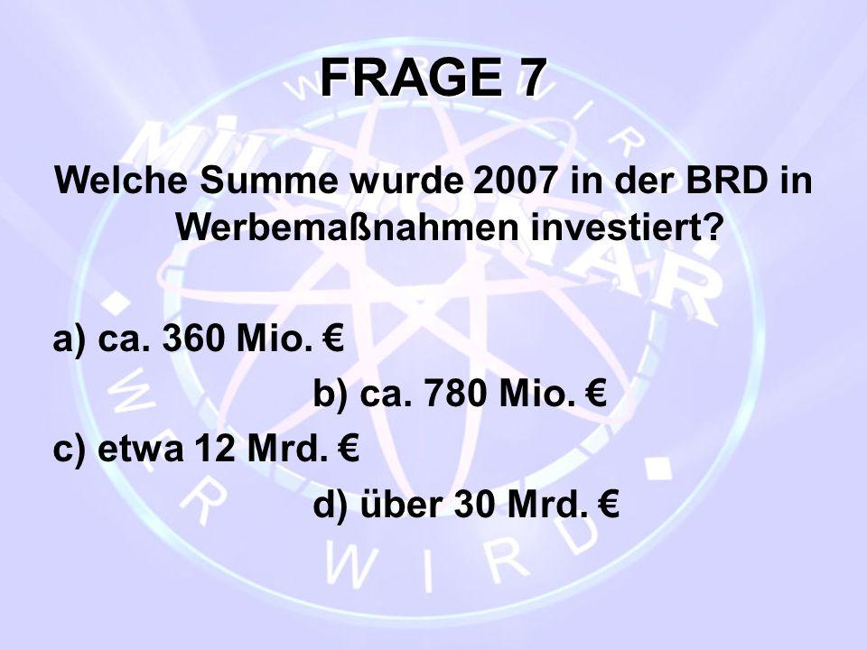 Welche Summe wurde 2007 in der BRD in Werbemaßnahmen investiert