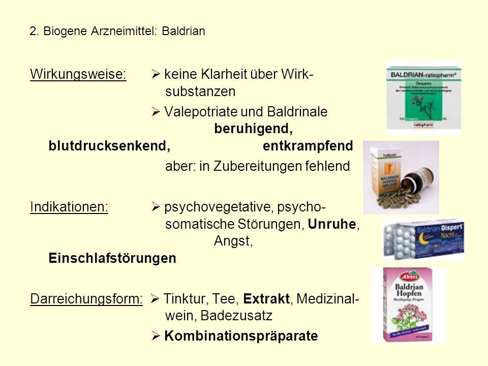 2. Biogene Arzneimittel: Baldrian