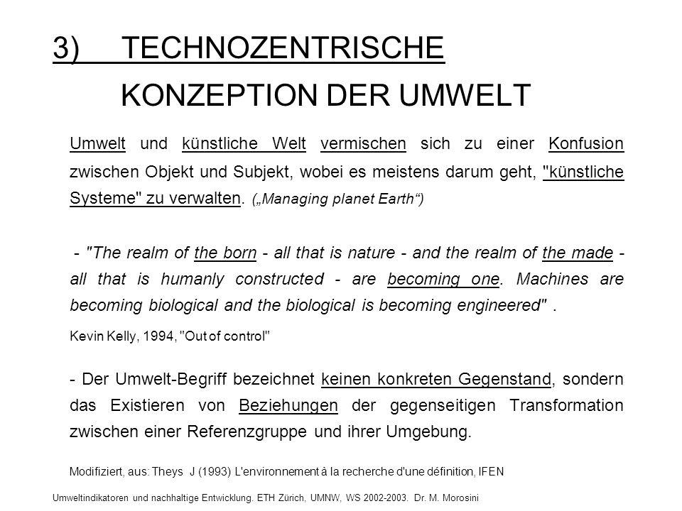 3) TECHNOZENTRISCHE KONZEPTION DER UMWELT