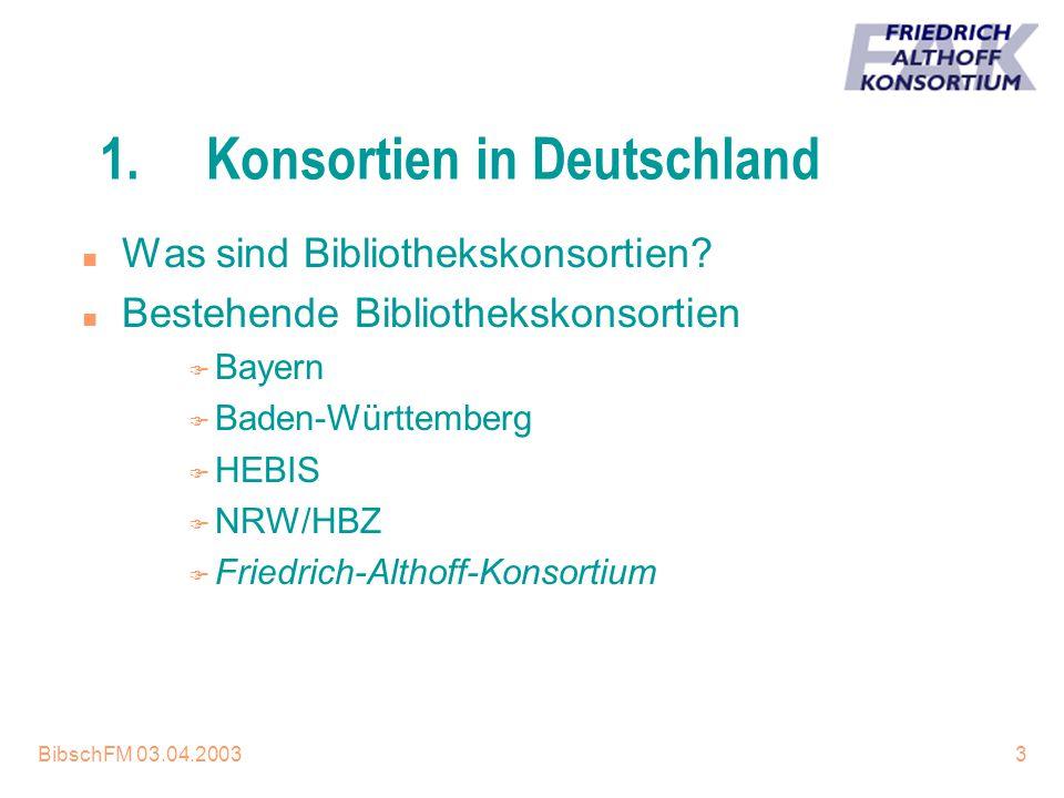 1. Konsortien in Deutschland