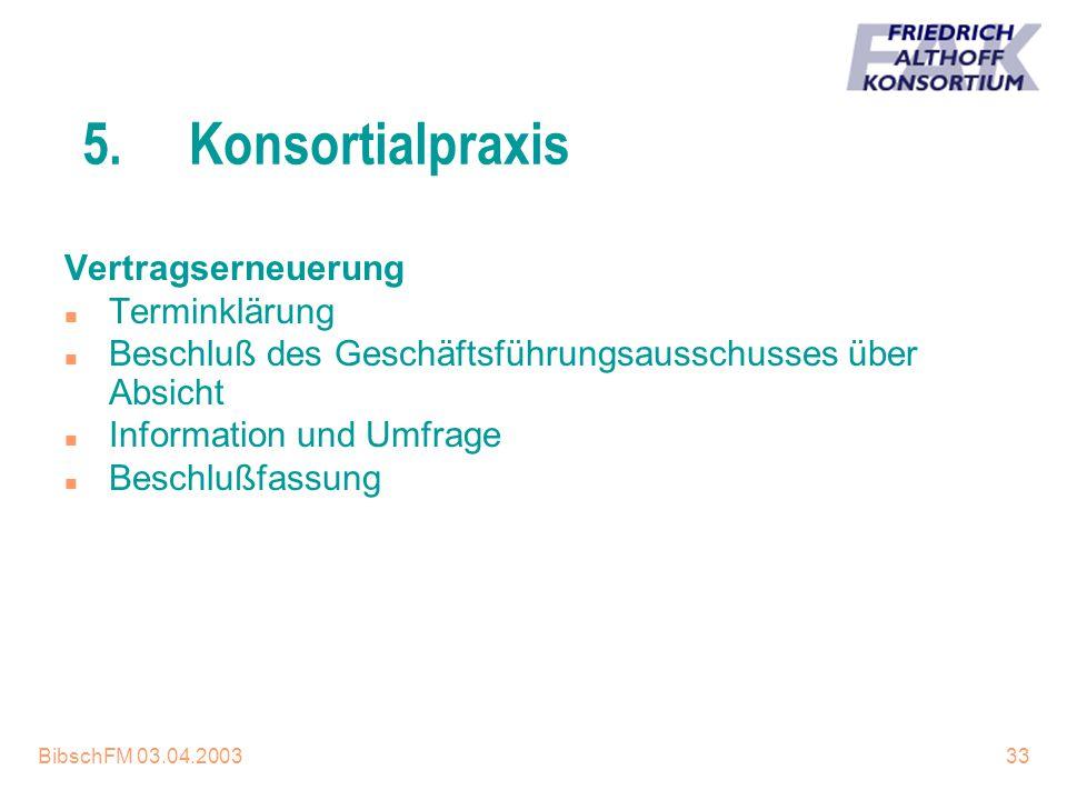5. Konsortialpraxis Vertragserneuerung Terminklärung