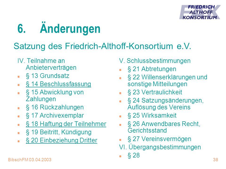 6. Änderungen Satzung des Friedrich-Althoff-Konsortium e.V.