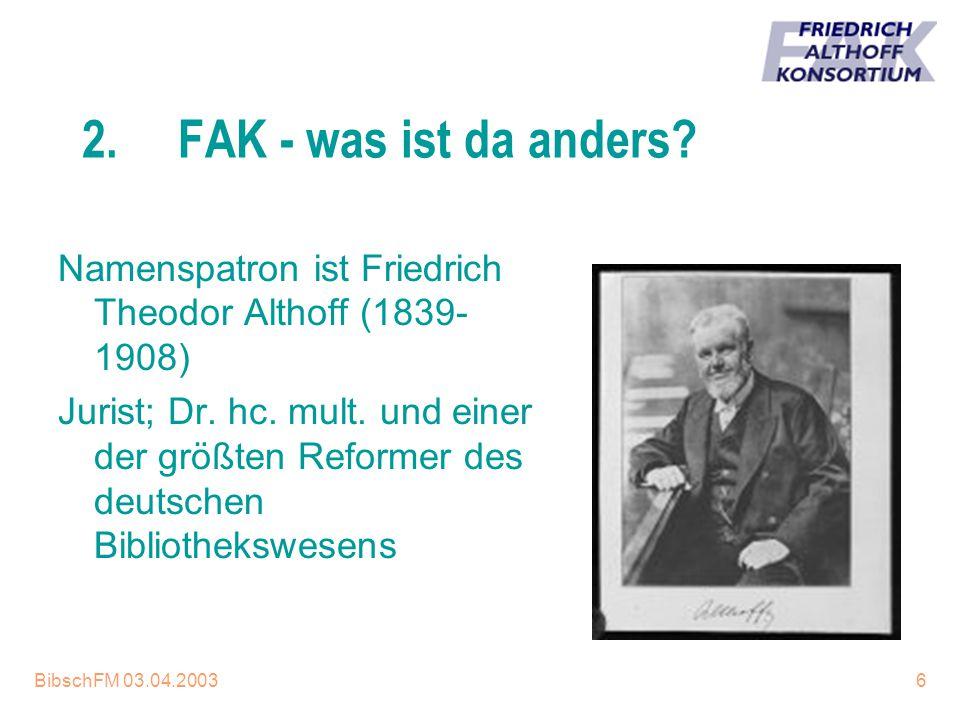 16.04.2017 2. FAK - was ist da anders Namenspatron ist Friedrich Theodor Althoff (1839-1908)