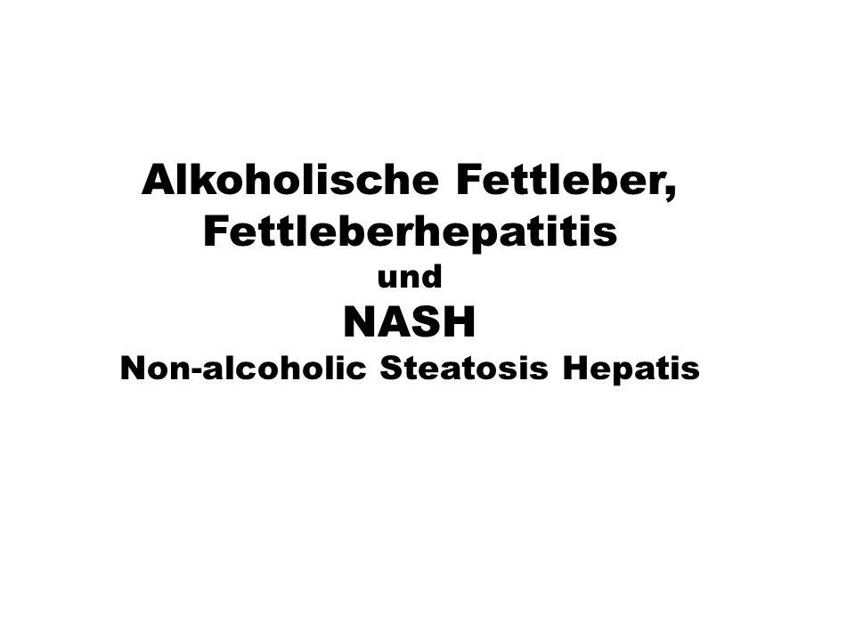 Alkoholische Fettleber, Fettleberhepatitis NASH