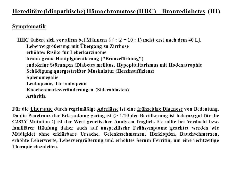 Hereditäre (idiopathische) Hämochromatose (HHC) – Bronzediabetes (III)