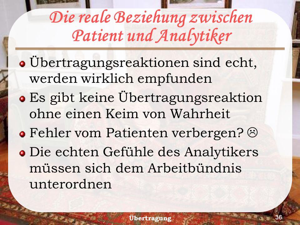 Die reale Beziehung zwischen Patient und Analytiker