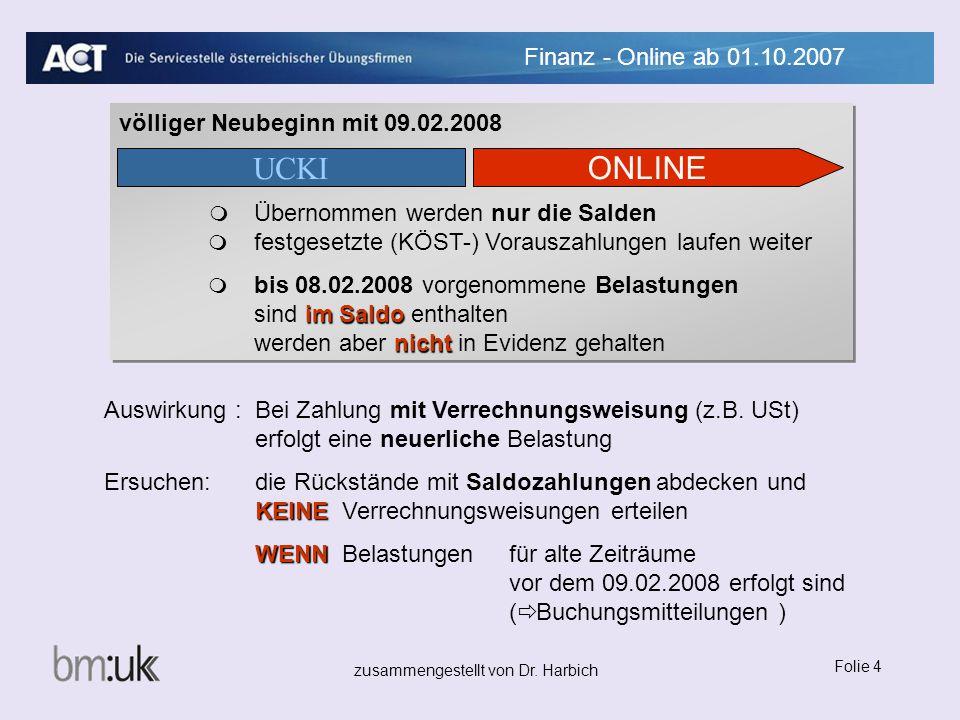 UCKI ONLINE Finanz - Online ab 01.10.2007
