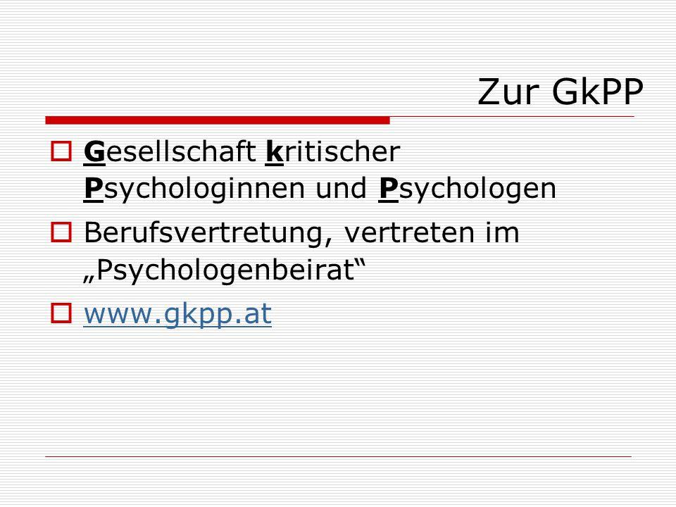 Zur GkPP Gesellschaft kritischer Psychologinnen und Psychologen