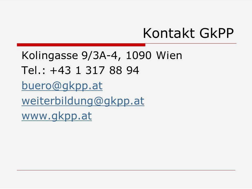 Kontakt GkPP Kolingasse 9/3A-4, 1090 Wien Tel.: +43 1 317 88 94