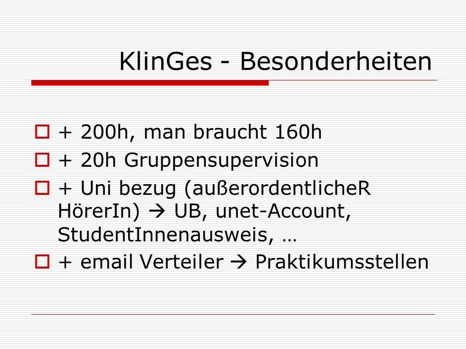 KlinGes - Besonderheiten