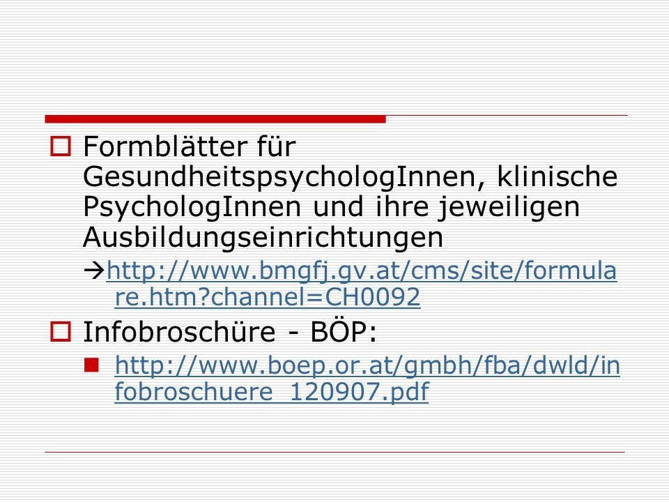 Formblätter für GesundheitspsychologInnen, klinische PsychologInnen und ihre jeweiligen Ausbildungseinrichtungen