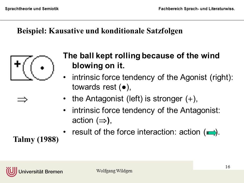  Beispiel: Kausative und konditionale Satzfolgen