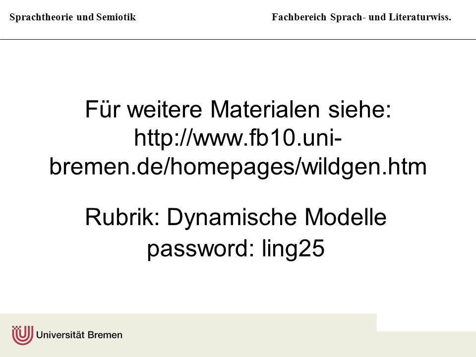 Rubrik: Dynamische Modelle password: ling25
