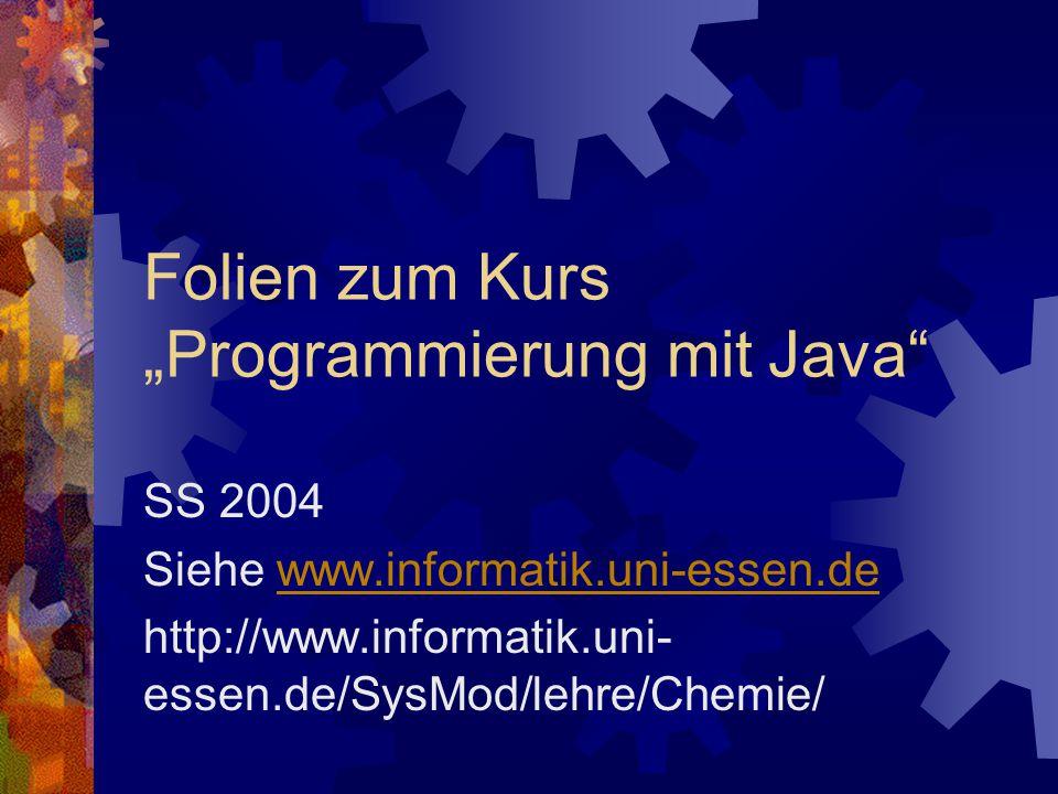 "Folien zum Kurs ""Programmierung mit Java"