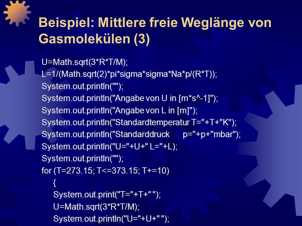 Beispiel: Mittlere freie Weglänge von Gasmolekülen (3)