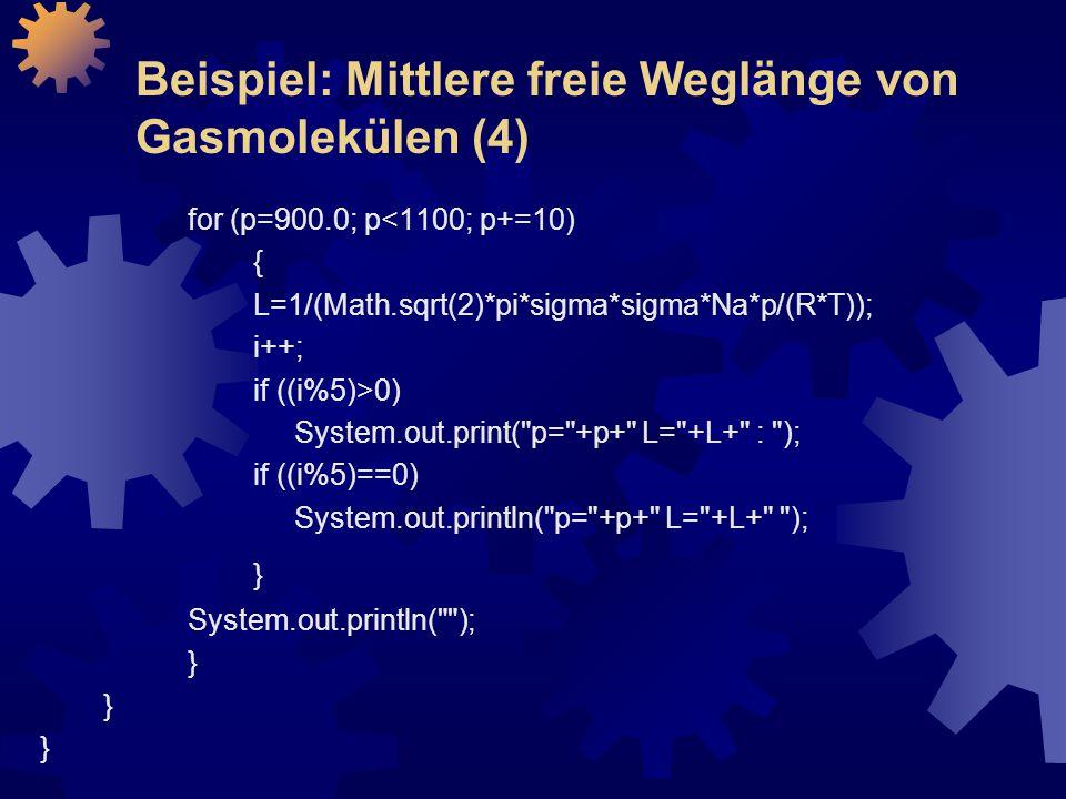 Beispiel: Mittlere freie Weglänge von Gasmolekülen (4)