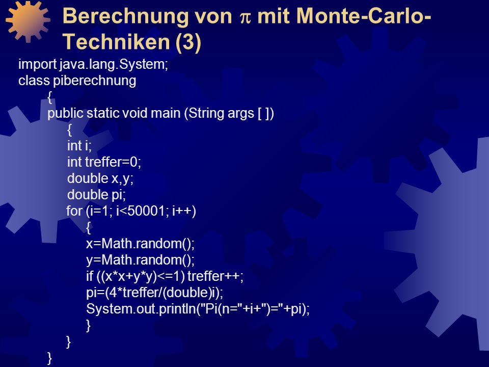 Berechnung von p mit Monte-Carlo-Techniken (3)